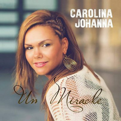 Carolina Johanna – Un miracle [Single]