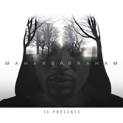 Abraham – Ta présence