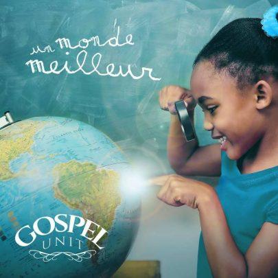 EP Gospel Unit – Un monde meilleur