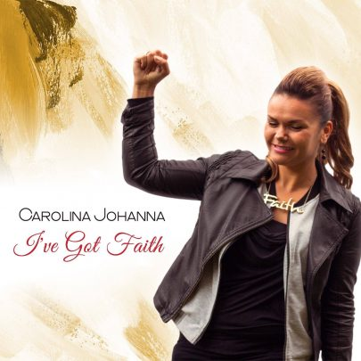 Carolina Johanna | I've got Faith [Single]
