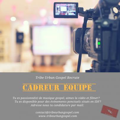 Tribe recrute | Cadreur équipé