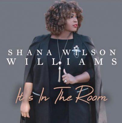 Shana Wilson | It's in the room [New Single]