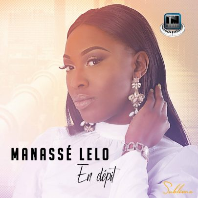 Manassé Lelo  | En dépit [Single]