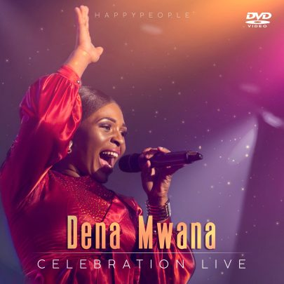 BRAND NEW! Dena Mwana | Célébration  live disponible!