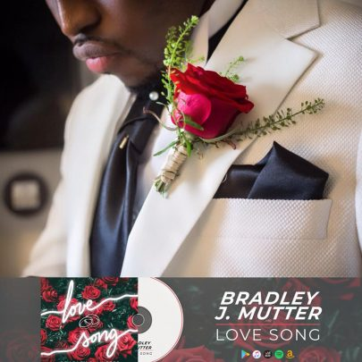 BRAND NEW! Bradley J. Mutter | Love Song [EP]