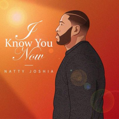 BRAND NEW! Natty Joshia | I know You now [Single]