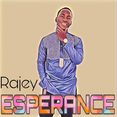 Rajey   Espérance [Clip]