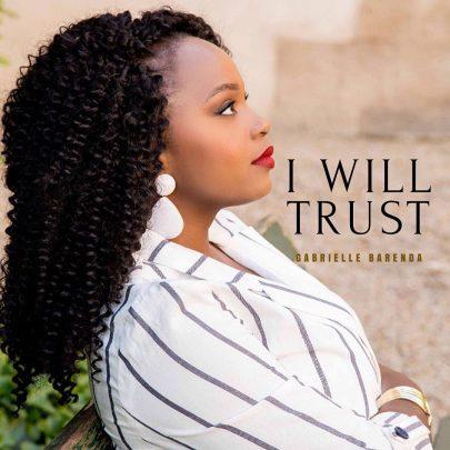Gabrielle Barenda | I will trust [Single]