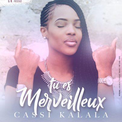 Cassi Kalala | Tu es merveilleux [Single]