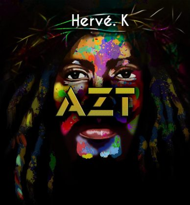 BRAND NEW! Hervé K. | AZT [Single]