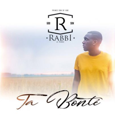 BRAND NEW! Rabbi Le Prince  | Ta Bonté [Single]